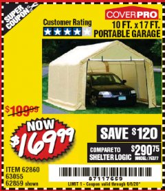 Harbor Freight Coupon 10 FT. X 17FT. PORTABLE GARAGE Lot No. 62859/63055/62860 Valid: 4/2/20 - 6/30/20 - $169.99