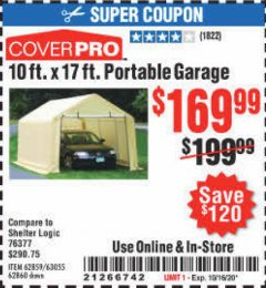 Harbor Freight Coupon COVERPRO 10 FT. X 17 FT. PORTABLE GARAGE Lot No. 62859, 63055, 62860 Expired: 10/16/20 - $169.99