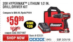 Harbor Freight Coupon 20V HYPERMAX LITHIUM 1/2 IN. DRILL/DRIVER KIT Lot No. 63531 Expired: 3/31/19 - $59.99