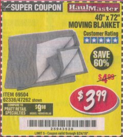"Harbor Freight Coupon 40"" X 72"" MOVING BLANKET Lot No. 69504/62336/47262 Valid Thru: 8/24/19 - $3.99"