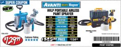 Harbor Freight Coupon AVANTI PVLP PORTABLE AIRLESS PAINT SPRAYER Lot No. 64933 Expired: 4/7/19 - $129.99