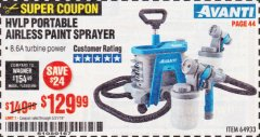 Harbor Freight Coupon AVANTI PVLP PORTABLE AIRLESS PAINT SPRAYER Lot No. 64933 Expired: 5/31/19 - $129.99