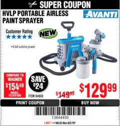 Harbor Freight Coupon AVANTI PVLP PORTABLE AIRLESS PAINT SPRAYER Lot No. 64933 Expired: 6/2/19 - $129.99