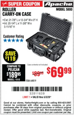 Harbor Freight Coupon APACHE 5800 ROLLER CARRY ON CASE Lot No. 64819 Valid: 4/6/20 - 6/30/20 - $69.99