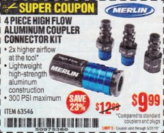 Harbor Freight Coupon MERLIN 4 PIECE HIGH FLOW ALUMINIUM COUPLER CONNECTOR KIT Lot No. 63546 Expired: 5/31/19 - $9.99