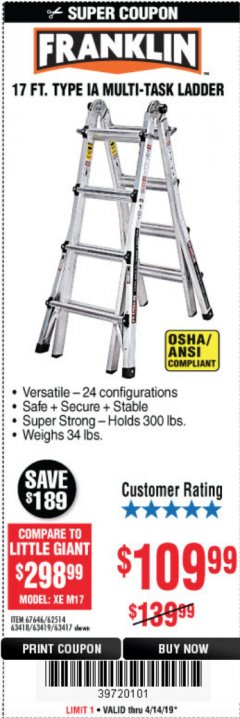 Harbor Freight Coupon 17 FOOT TYPE IA MUTI TASK LADDER Lot No. 67646/63418/63419/63417 Expired: 4/14/19 - $109.99