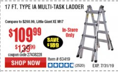 Harbor Freight Coupon 17 FOOT TYPE IA MUTI TASK LADDER Lot No. 67646/63418/63419/63417 Expired: 7/7/19 - $109.99