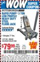 Harbor Freight Coupon RAPID PUMP 3 TON LOW PROFILE HEAVY DUTY STEEL FLOOR JACK Lot No. 68049/62326/62670/61253/61282 Expired: 8/7/15 - $79.99