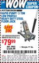 Harbor Freight Coupon RAPID PUMP 3 TON LOW PROFILE HEAVY DUTY STEEL FLOOR JACK Lot No. 68049/62326/62670/61253/61282 Expired: 11/1/15 - $79.99