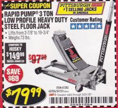 Harbor Freight Coupon RAPID PUMP 3 TON LOW PROFILE HEAVY DUTY STEEL FLOOR JACK Lot No. 68049/62326/62670/61253/61282 Expired: 3/31/18 - $79.99