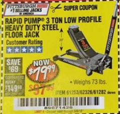Harbor Freight Coupon RAPID PUMP 3 TON LOW PROFILE HEAVY DUTY STEEL FLOOR JACK Lot No. 68049/62326/62670/61253/61282 Valid Thru: 9/5/18 - $79.99