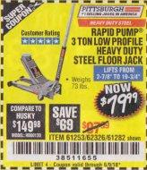 Harbor Freight Coupon RAPID PUMP 3 TON LOW PROFILE HEAVY DUTY STEEL FLOOR JACK Lot No. 68049/62326/62670/61253/61282 Expired: 4/30/18 - $79.99