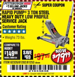 Harbor Freight Coupon RAPID PUMP 3 TON LOW PROFILE HEAVY DUTY STEEL FLOOR JACK Lot No. 68049/62326/62670/61253/61282 Valid Thru: 10/7/18 - $79.99
