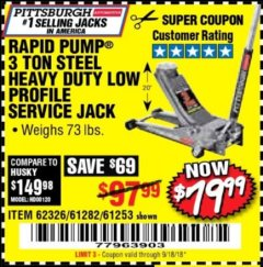 Harbor Freight Coupon RAPID PUMP 3 TON LOW PROFILE HEAVY DUTY STEEL FLOOR JACK Lot No. 68049/62326/62670/61253/61282 Valid Thru: 9/18/18 - $79.99
