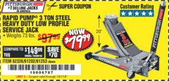 Harbor Freight Coupon RAPID PUMP 3 TON LOW PROFILE HEAVY DUTY STEEL FLOOR JACK Lot No. 68049/62326/62670/61253/61282 Valid Thru: 10/1/18 - $79.99
