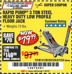 Harbor Freight Coupon RAPID PUMP 3 TON LOW PROFILE HEAVY DUTY STEEL FLOOR JACK Lot No. 68049/62326/62670/61253/61282 Valid Thru: 11/30/18 - $79.99
