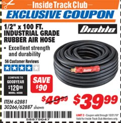 "Harbor Freight ITC Coupon 1/2"" X 100 FT. INDUSTRIAL GRADE RUBBER AIR HOSE Lot No. 62881/69477/62887 Expired: 10/31/19 - $39.99"