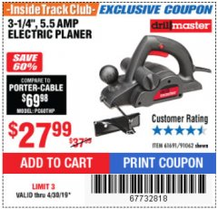 "Harbor Freight ITC Coupon 3-1/4"" ELECTRIC PLANER Lot No. 61691/91062 Expired: 4/30/19 - $27.99"