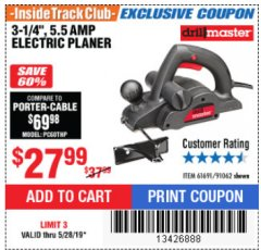 "Harbor Freight ITC Coupon 3-1/4"" ELECTRIC PLANER Lot No. 61691/91062 Expired: 5/28/19 - $27.99"