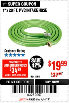 "Harbor Freight Coupon 1"" X 20 FT. PV INTAKE HOSE Lot No. 63410 Expired: 4/14/19 - $19.99"