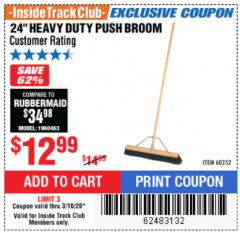 "Harbor Freight ITC Coupon 24"" HEAVY DUTY PUSH BROOM Lot No. 94721/60252 Expired: 3/10/20 - $12.99"
