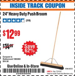 "Harbor Freight ITC Coupon 24"" HEAVY DUTY PUSH BROOM Lot No. 94721/60252 Expired: 7/31/20 - $12.99"