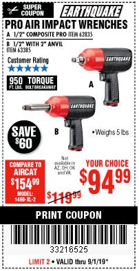 "Harbor Freight Coupon PRO AIR IMPACT WRENCHES A 1/2"" COMPOSITE PRO B 1/2"" WITH 2"" ANVIL Lot No. 62835/63385 Expired: 9/1/19 - $94.99"