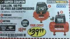 Harbor Freight Coupon 3 GAL. 1/3 HP 100 PSI OIL-FREE HOTDOG AIR COMPRESSOR Lot No. 69269 Valid Thru: 6/30/19 - $39.99