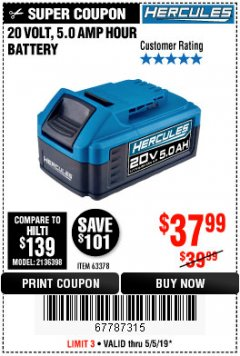 Harbor Freight Coupon HERCULES 20 VOLT, 5.0 AMP HOUR BATTERY Lot No. 63378 Expired: 5/5/19 - $37.99