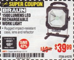 Harbor Freight Coupon BRAUN 1500 LUMENS LED RECHARGEABLE WORK LIGHT Lot No. 64078 Expired: 5/31/19 - $39.99
