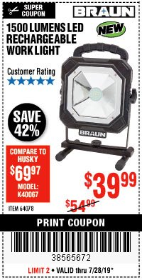 Harbor Freight Coupon BRAUN 1500 LUMENS LED RECHARGEABLE WORK LIGHT Lot No. 64078 Valid Thru: 7/28/19 - $39.99