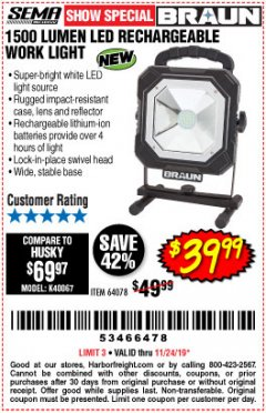 Harbor Freight Coupon BRAUN 1500 LUMENS LED RECHARGEABLE WORK LIGHT Lot No. 64078 Expired: 11/24/19 - $39.99
