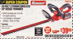 "Harbor Freight Coupon BAUER 20 VOLT LITHIUM CORDLESS 20"" HEDGE TRIMMER Lot No. 64941 Expired: 6/30/19 - $39.99"