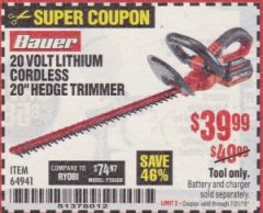"Harbor Freight Coupon BAUER 20 VOLT LITHIUM CORDLESS 20"" HEDGE TRIMMER Lot No. 64941 Expired: 7/31/19 - $39.99"