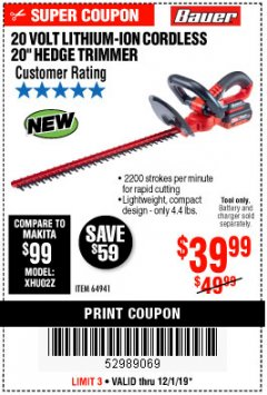 "Harbor Freight Coupon BAUER 20 VOLT LITHIUM CORDLESS 20"" HEDGE TRIMMER Lot No. 64941 Expired: 12/1/19 - $39.99"