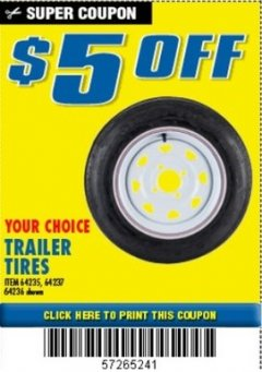Harbor Freight Coupon $5 OFF YOUR CHOICE TRAILER TIRES Lot No. 64235/64237/64036 Expired: 7/1/19 - $5