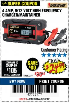 Harbor Freight Coupon 4 AMP FULLY AUTOMATIC MICROPROCESSOR CONTROLLED BATTERY CHARGER/MAINTAINER Lot No. 63350 Valid Thru: 9/30/19 - $24.99