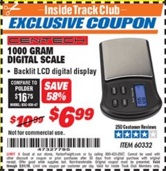 Harbor Freight ITC Coupon 1000 GRAM DIGITAL SCALE CEN-TECH Lot No. 60332 Valid Thru: 5/31/19 - $6.99