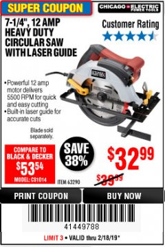 "Harbor Freight Coupon 7-1/4"" WORM DRIVE PROFESSIONAL INDUSTRIAL FRAMING SAW Lot No. 68988 Expired: 2/18/19 - $32.99"