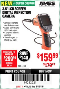 "Harbor Freight Coupon 3.5"" DIGITAL INSPECTION CAMERA WITH RECORDER Lot No. 64170 Expired: 6/10/19 - $159.99"