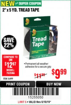 "Harbor Freight Coupon 2"" X 5 YARDS TREAD TAPE Lot No. 56499 Expired: 6/10/19 - $9.99"