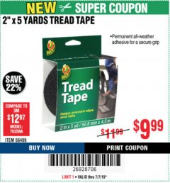 "Harbor Freight Coupon 2"" X 5 YARDS TREAD TAPE Lot No. 56499 Expired: 7/27/19 - $9.99"