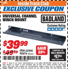 Harbor Freight ITC Coupon UNIVERSAL CHANNEL WINCH MOUNT Lot No. 62446/90476 Expired: 11/4/18 - $39.99