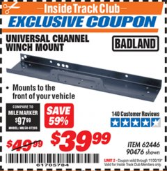 Harbor Freight ITC Coupon UNIVERSAL CHANNEL WINCH MOUNT Lot No. 62446/90476 Expired: 11/30/19 - $39.99