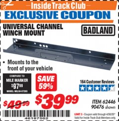 Harbor Freight ITC Coupon UNIVERSAL CHANNEL WINCH MOUNT Lot No. 62446/90476 Expired: 4/30/20 - $39.99