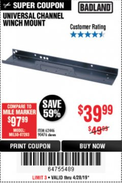 Harbor Freight Coupon UNIVERSAL CHANNEL WINCH MOUNT Lot No. 62446/90476 Expired: 4/28/19 - $39.99