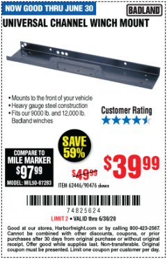 Harbor Freight Coupon UNIVERSAL CHANNEL WINCH MOUNT Lot No. 62446/90476 Valid: 5/14/20 - 6/30/20 - $39.99