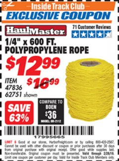 "Harbor Freight ITC Coupon 1/4"" X 600 FT. POLYPROPYLENE ROPE Lot No. 47836/62751 Dates Valid: 12/31/69 - 2/28/19 - $12.99"