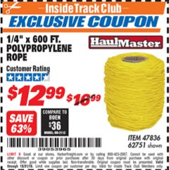 "Harbor Freight ITC Coupon 1/4"" X 600 FT. POLYPROPYLENE ROPE Lot No. 47836/62751 Dates Valid: 12/31/69 - 10/31/18 - $12.99"