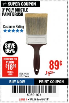 "Harbor Freight Coupon 3"" POLY BRISTLE PAINT BRUSH Lot No. 39688/62612 Expired: 8/4/19 - $0.89"